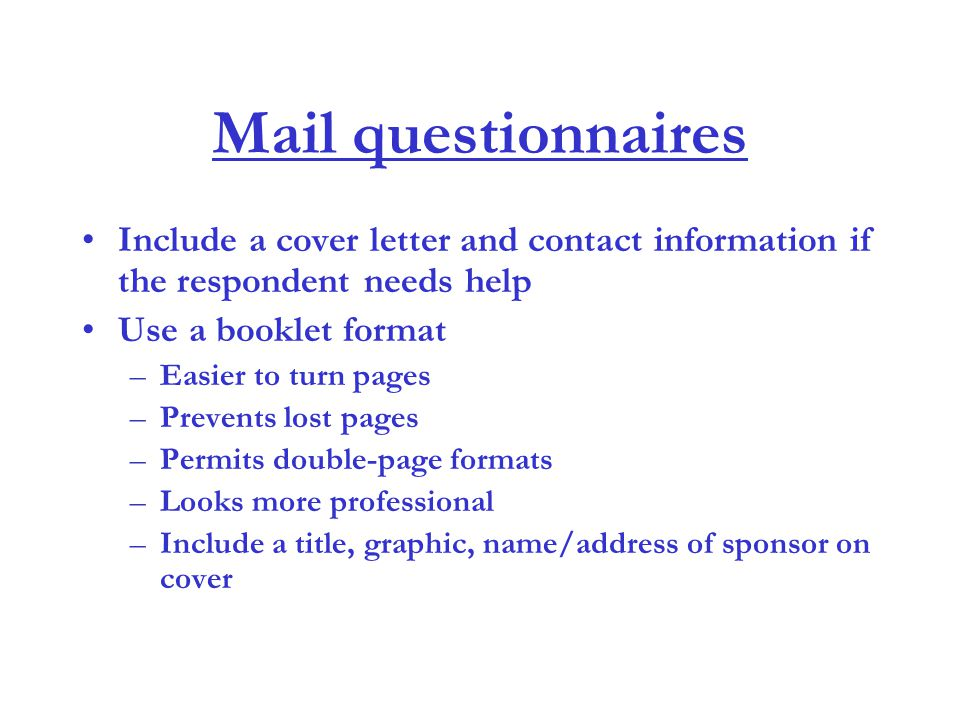 Introduction to questionnaire design ppt download mail questionnaires include a cover letter and contact information if the respondent needs help use spiritdancerdesigns Gallery