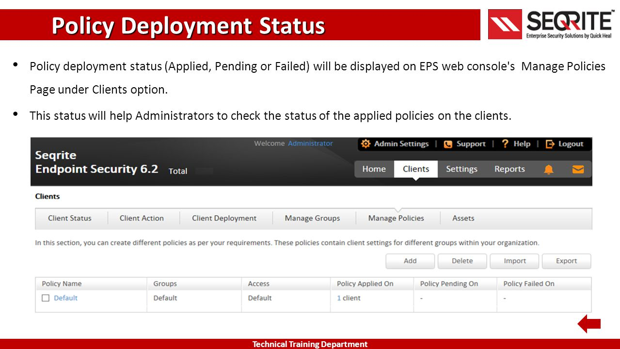Policy Deployment Status