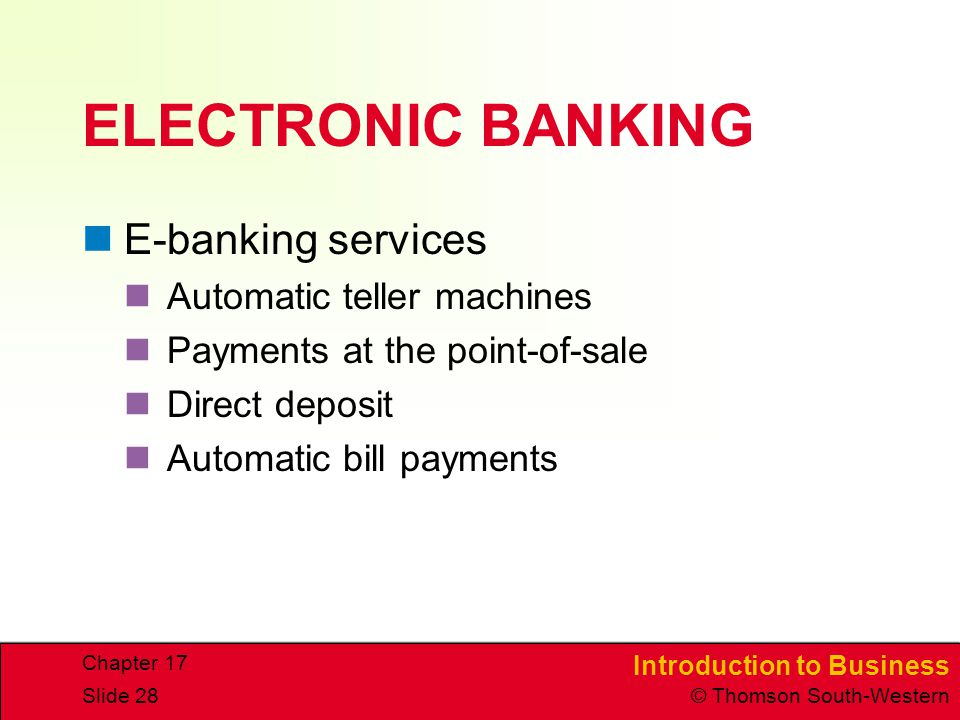 ELECTRONIC BANKING E-banking services Automatic teller machines