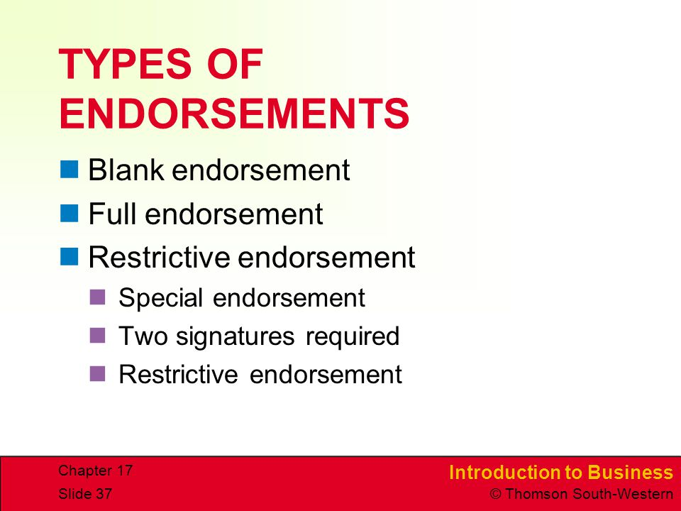 TYPES OF ENDORSEMENTS Blank endorsement Full endorsement