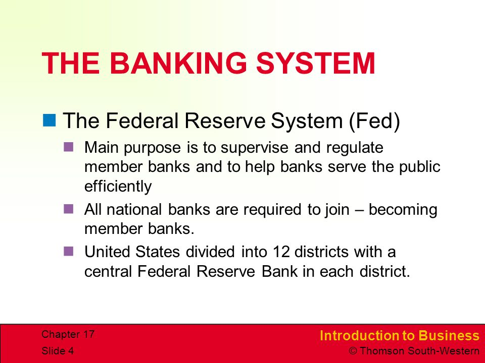 THE BANKING SYSTEM The Federal Reserve System (Fed)