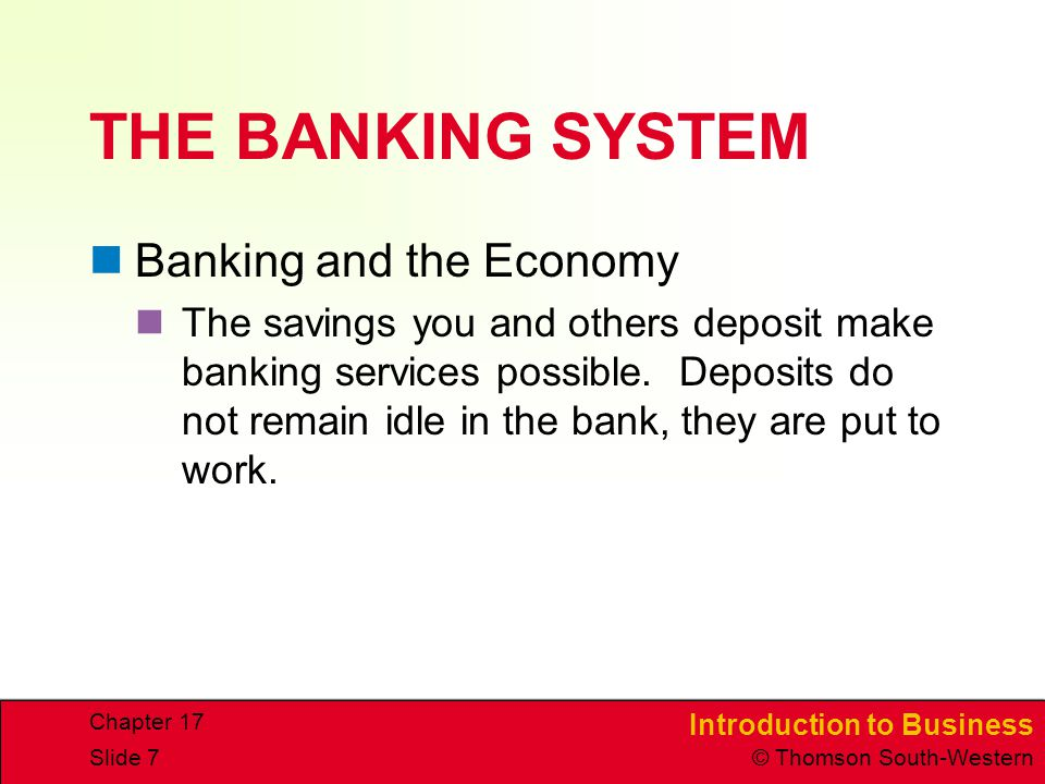 THE BANKING SYSTEM Banking and the Economy