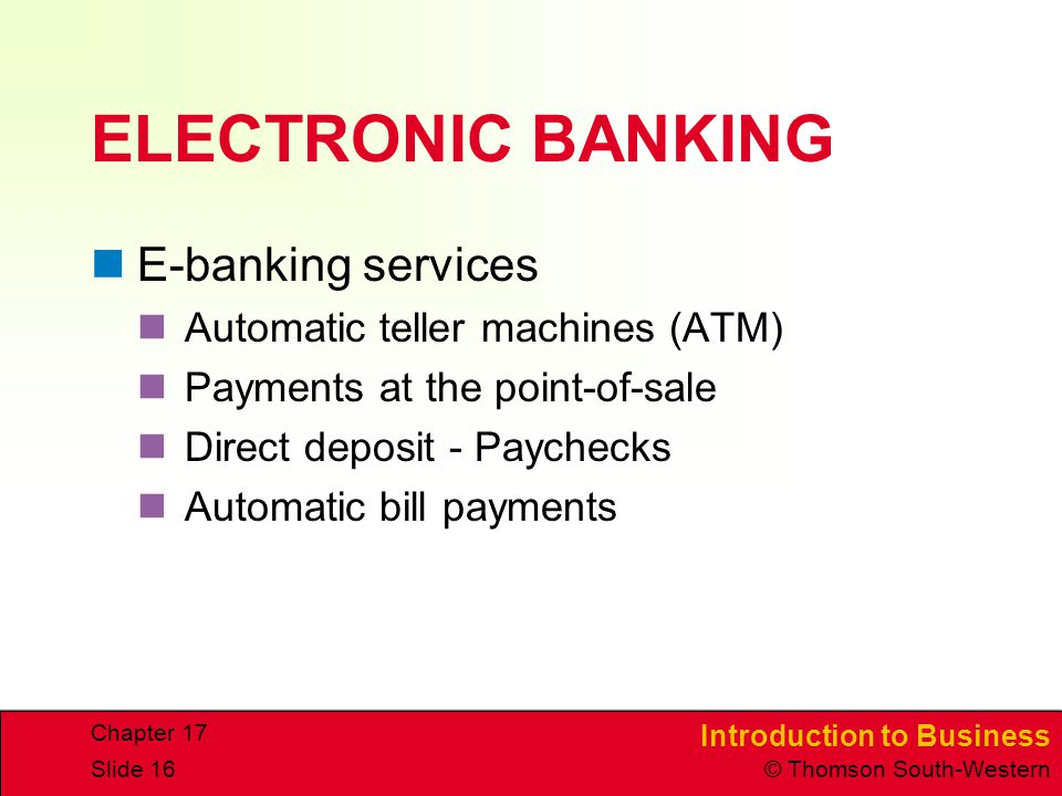 ELECTRONIC BANKING E-banking services Automatic teller machines (ATM)