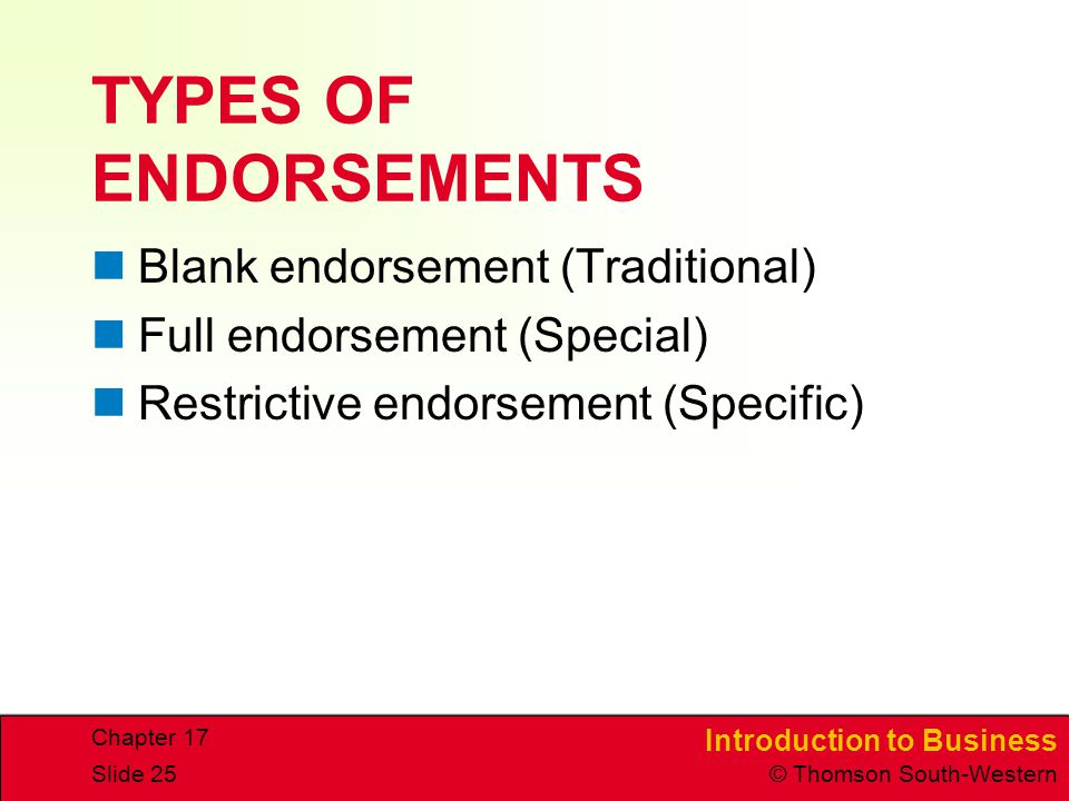 TYPES OF ENDORSEMENTS Blank endorsement (Traditional)