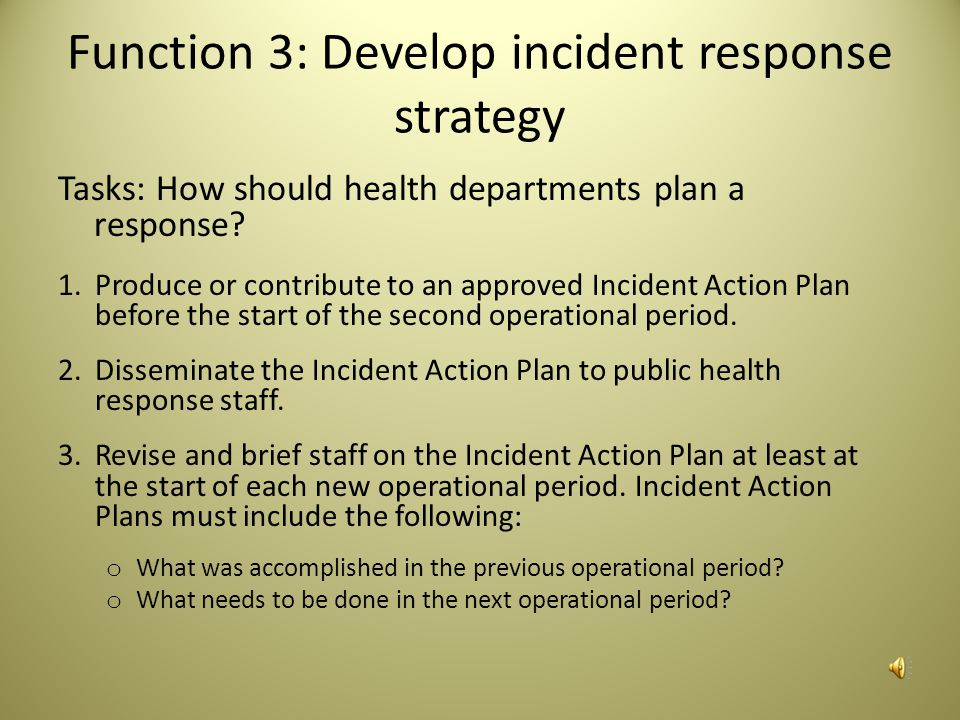 Function 3: Develop incident response strategy
