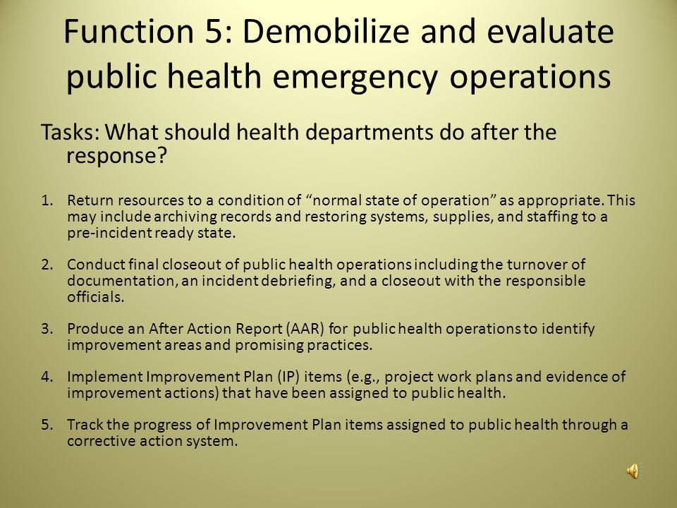 Function 5: Demobilize and evaluate public health emergency operations