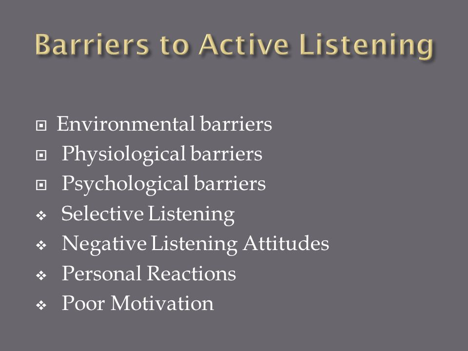 Barriers to Active Listening