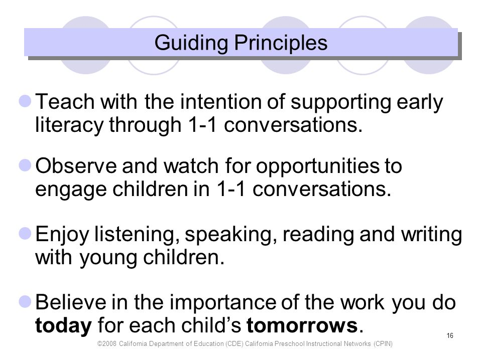 Enjoy listening, speaking, reading and writing with young children.