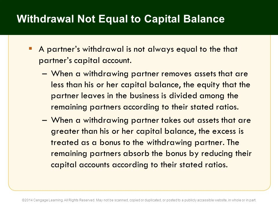 Withdrawal Not Equal to Capital Balance