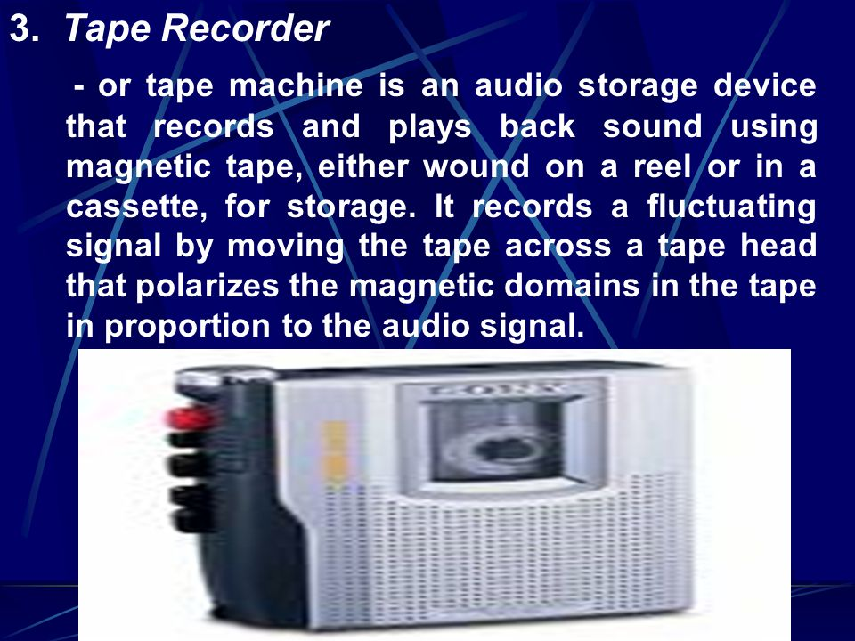3. Tape Recorder