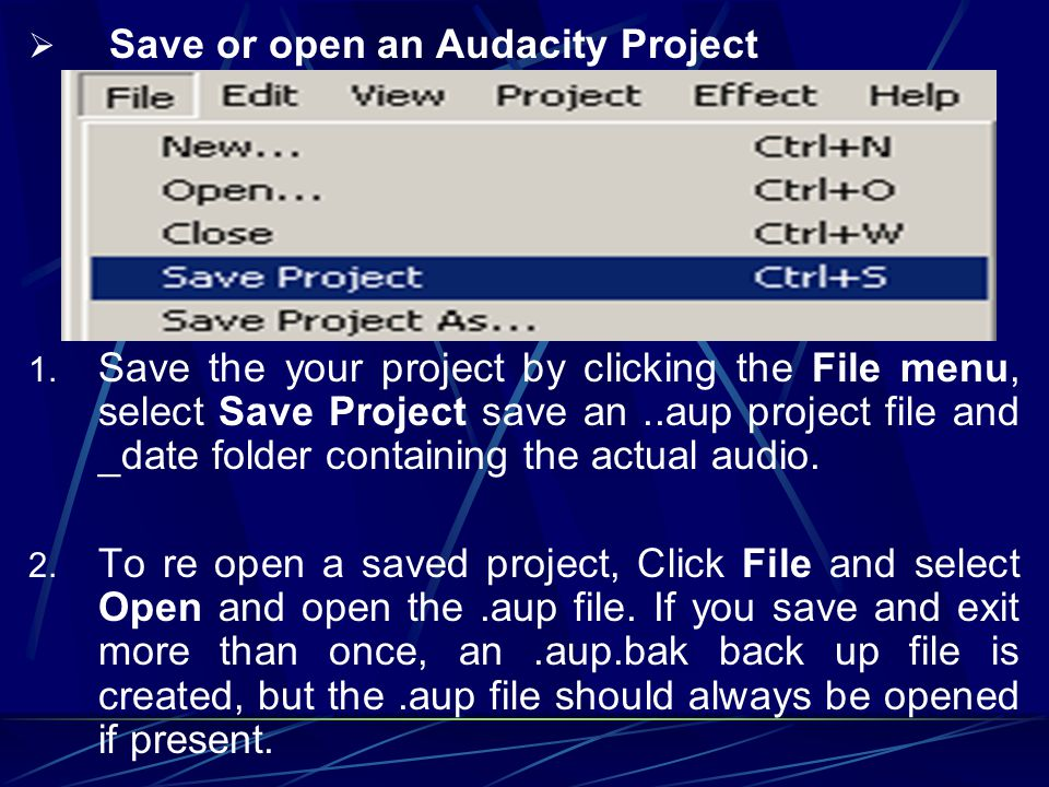 Save or open an Audacity Project