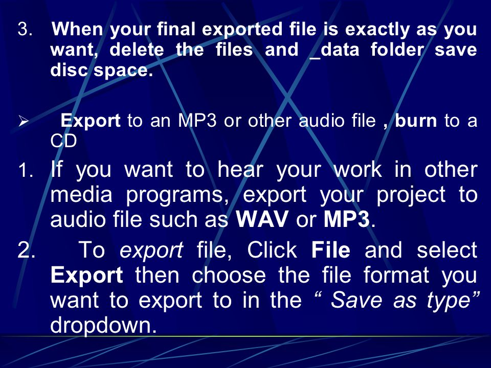 3. When your final exported file is exactly as you want, delete the files and _data folder save disc space.