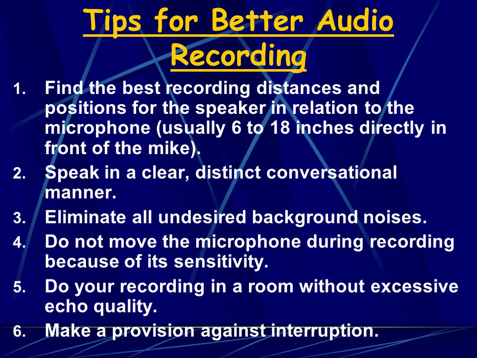 Tips for Better Audio Recording