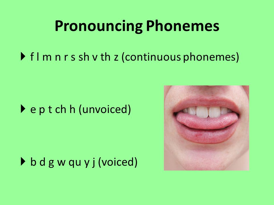 Pronouncing Phonemes f l m n r s sh v th z (continuous phonemes)