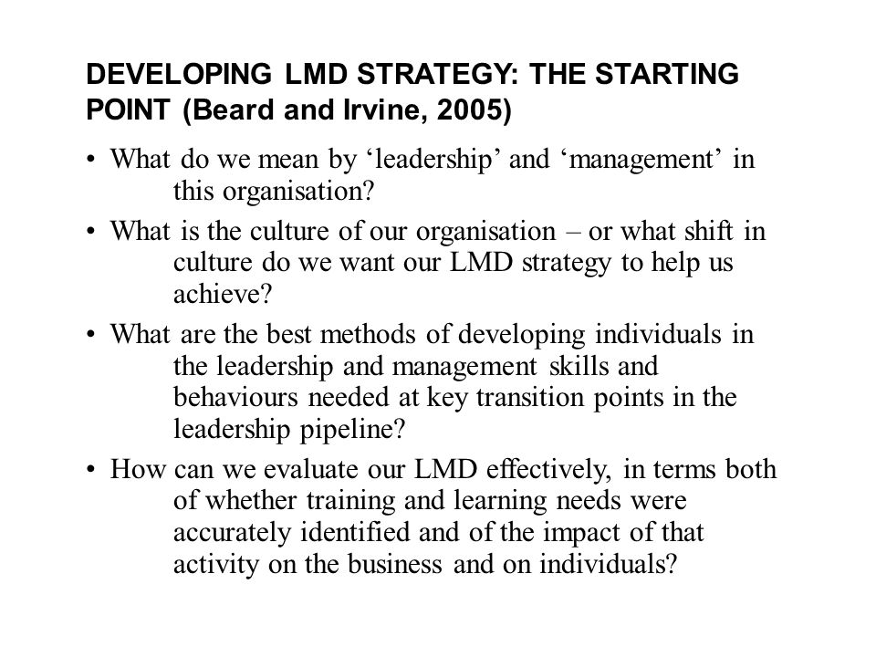 DEVELOPING LMD STRATEGY: THE STARTING POINT (Beard and Irvine, 2005)