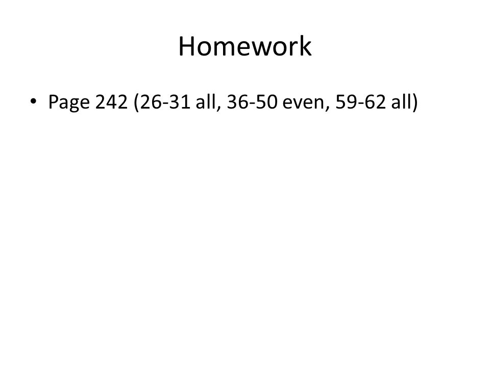 Homework Page 242 (26-31 all, even, all)