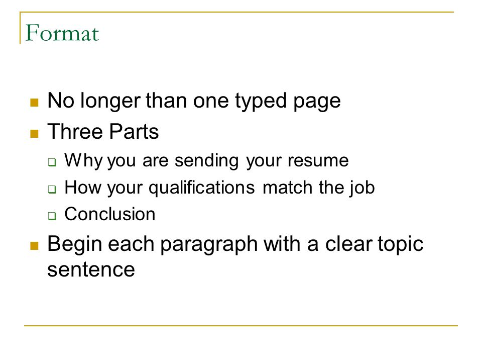 Format No longer than one typed page Three Parts