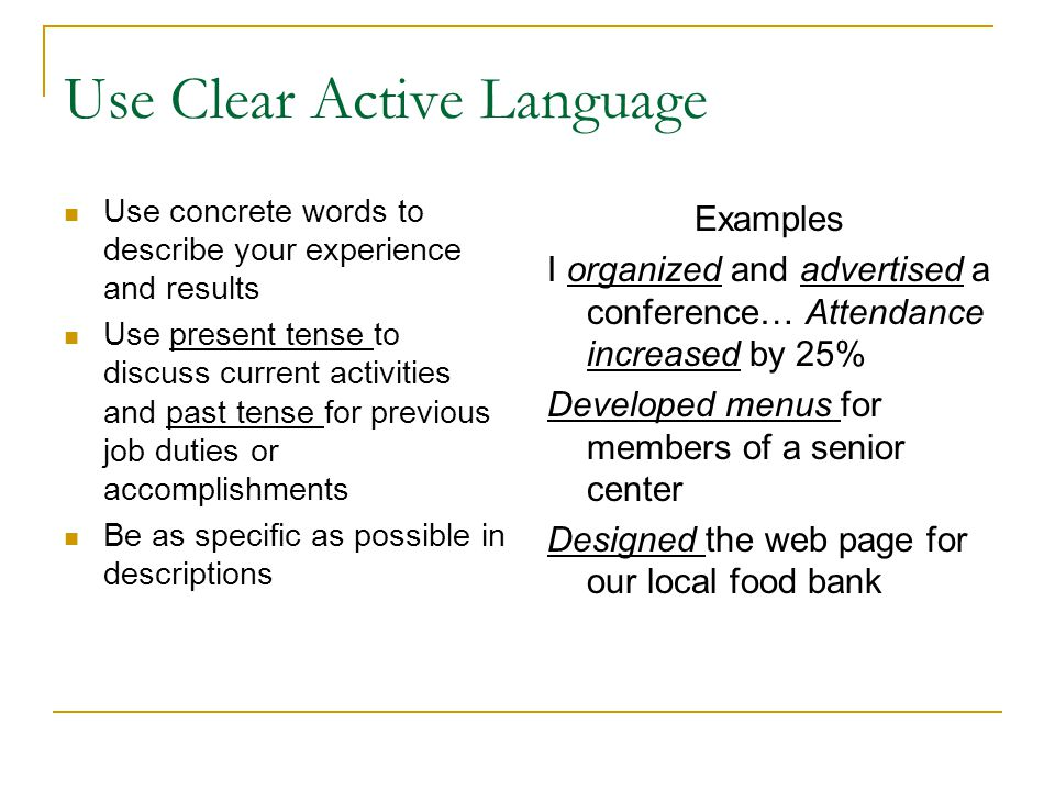 Use Clear Active Language