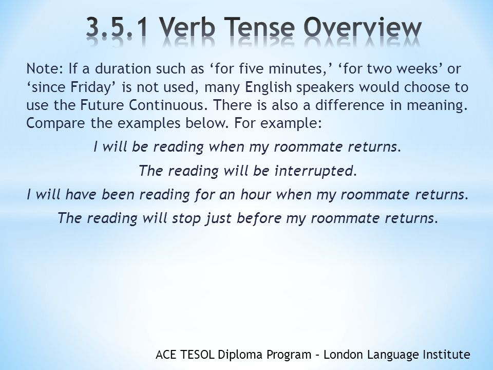 3 5 1 Verb Tense Overview OBJECTIVES You will understand