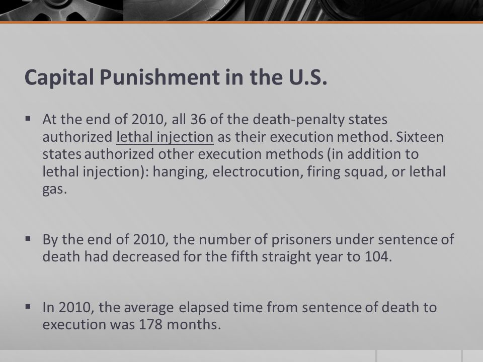 The Death Penalty Capital punishment: Officially sanctioned