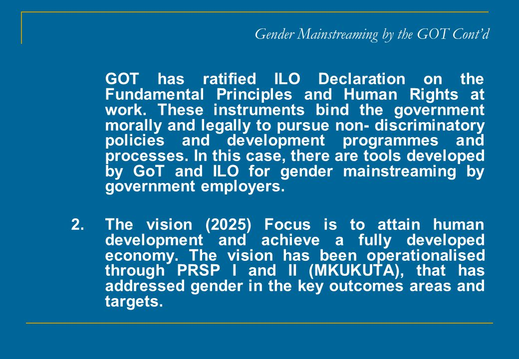 Gender Mainstreaming by the GOT Cont'd