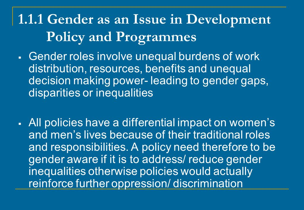 1.1.1 Gender as an Issue in Development Policy and Programmes