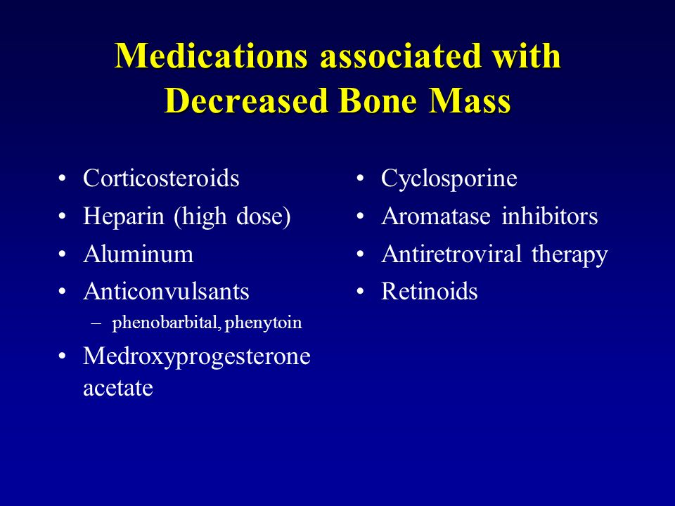 Medications associated with Decreased Bone Mass