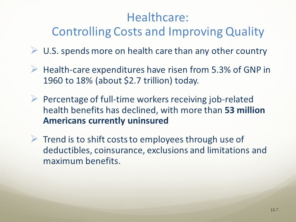 Healthcare: Controlling Costs and Improving Quality