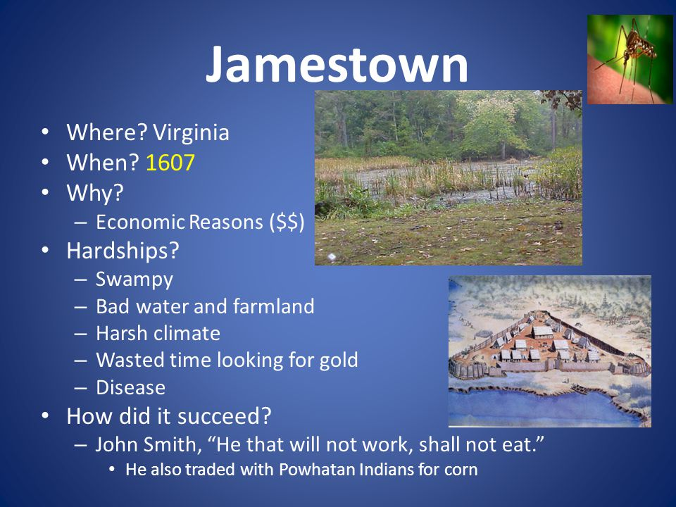 Jamestown Where Virginia When 1607 Why Hardships
