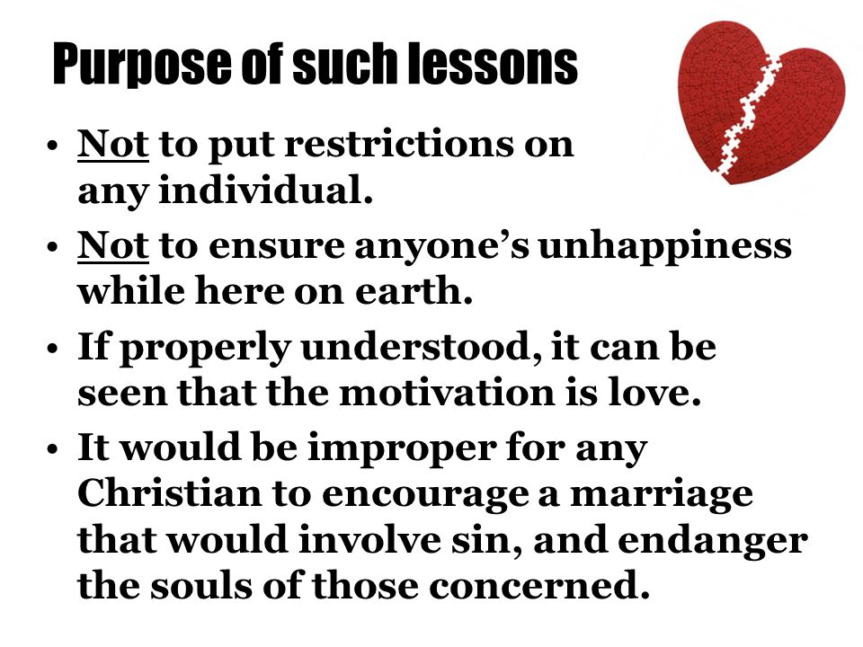 Purpose of such lessons