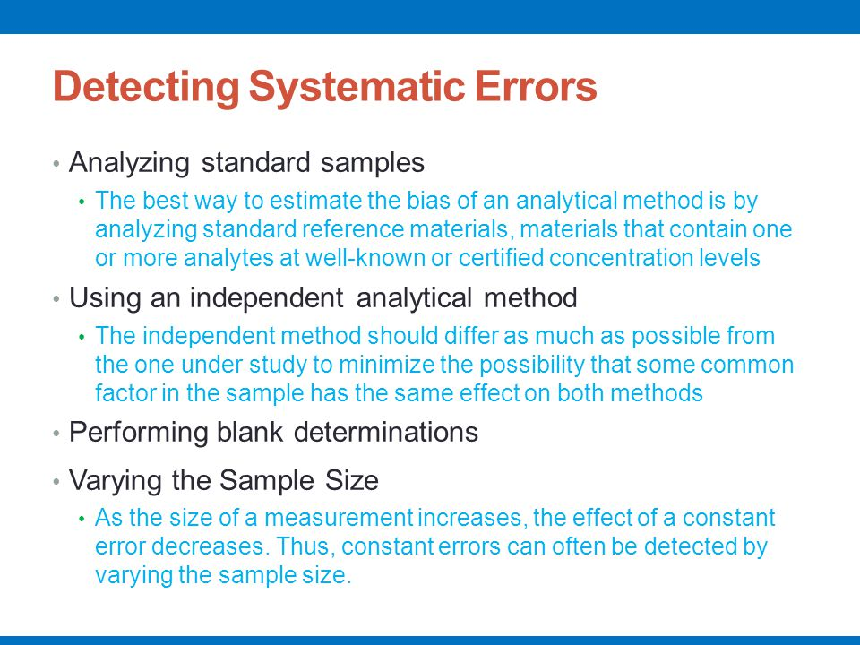 Detecting Systematic Errors