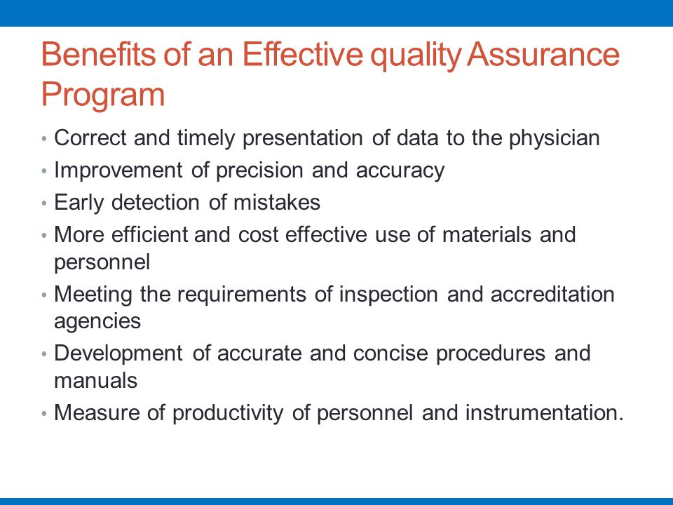 Benefits of an Effective quality Assurance Program