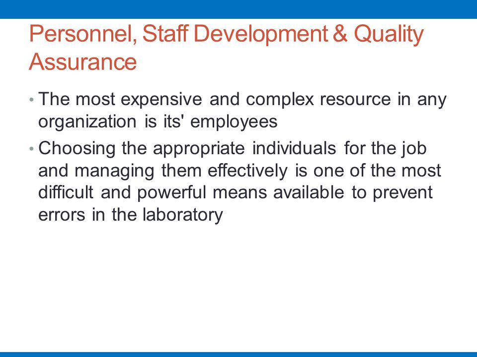 Personnel, Staff Development & Quality Assurance