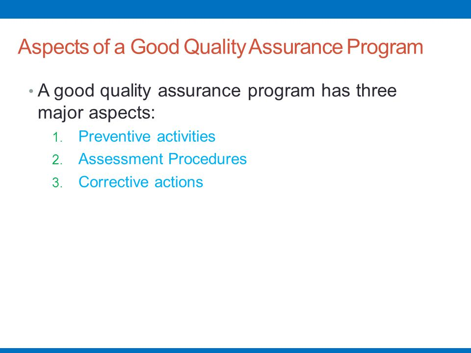 Aspects of a Good Quality Assurance Program