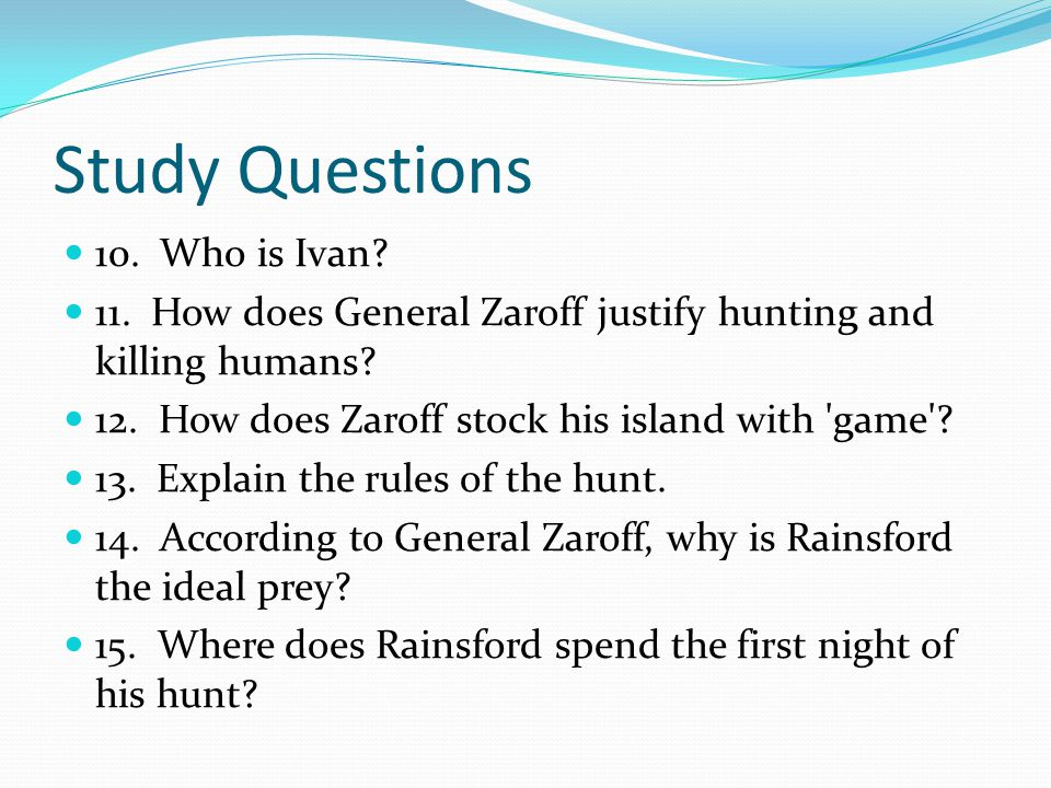 Study Questions 10. Who is Ivan
