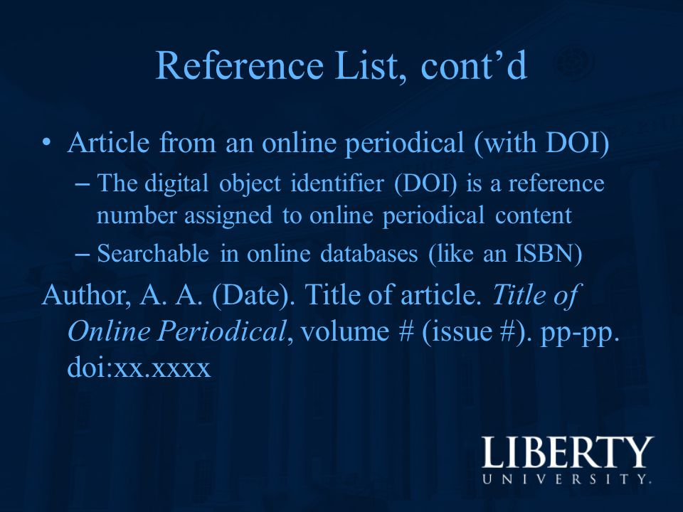 Reference List, cont'd Article from an online periodical (with DOI)