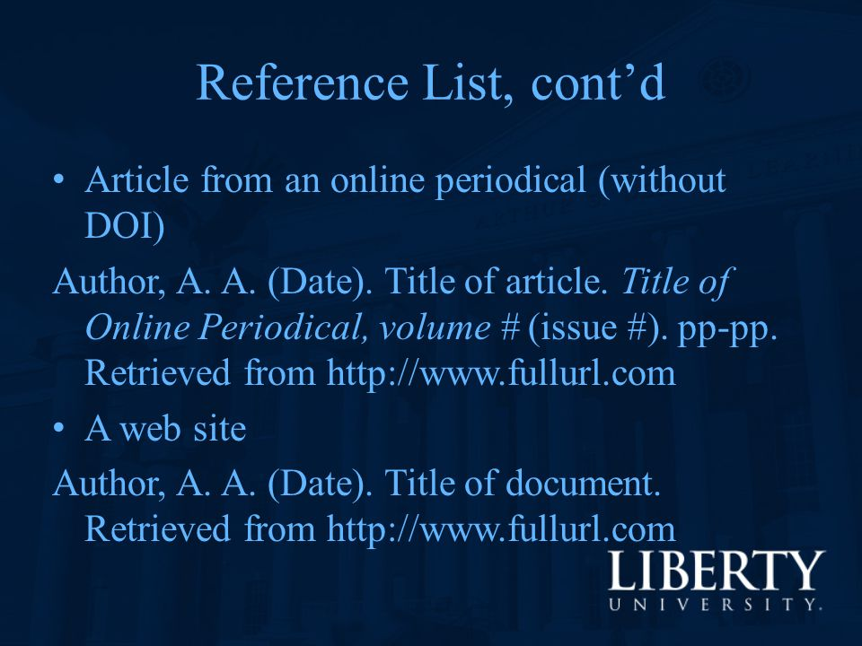 Reference List, cont'd Article from an online periodical (without DOI)