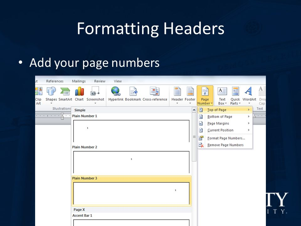 Formatting Headers Add your page numbers