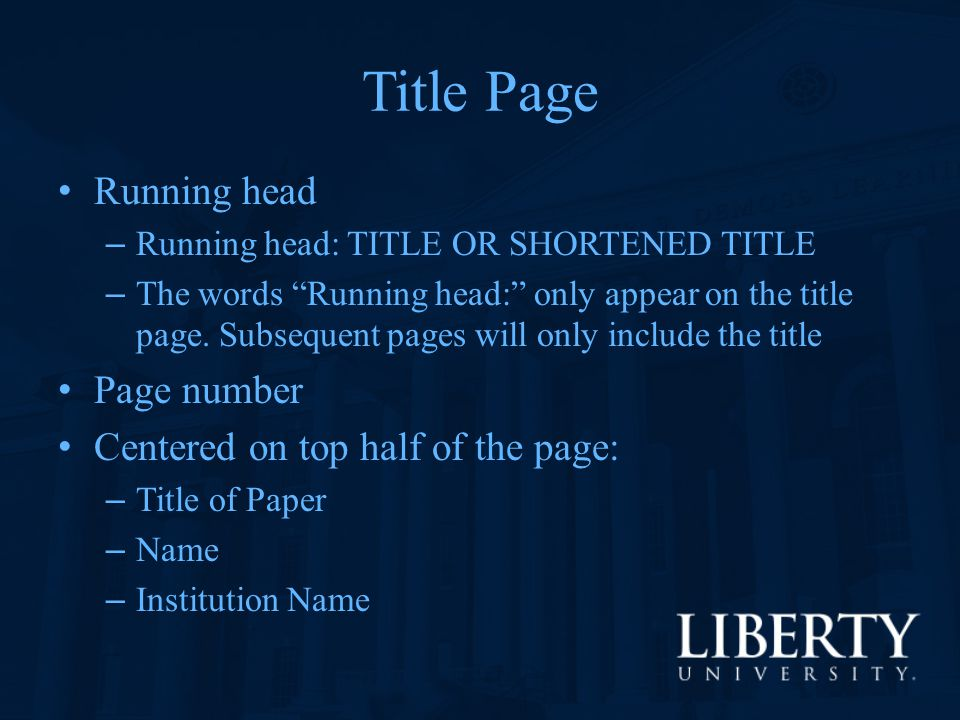 Title Page Running head Page number Centered on top half of the page: