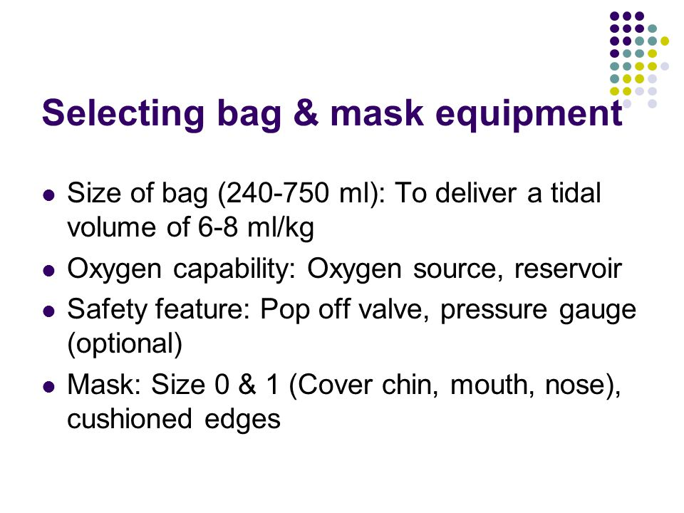 Selecting bag & mask equipment