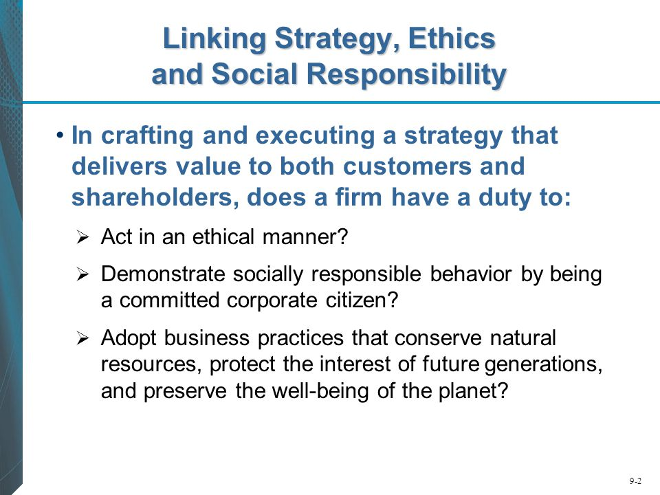 Linking Strategy, Ethics and Social Responsibility