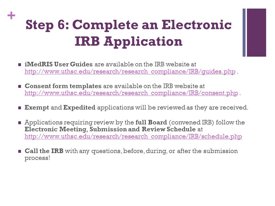 Step 6: Complete an Electronic IRB Application