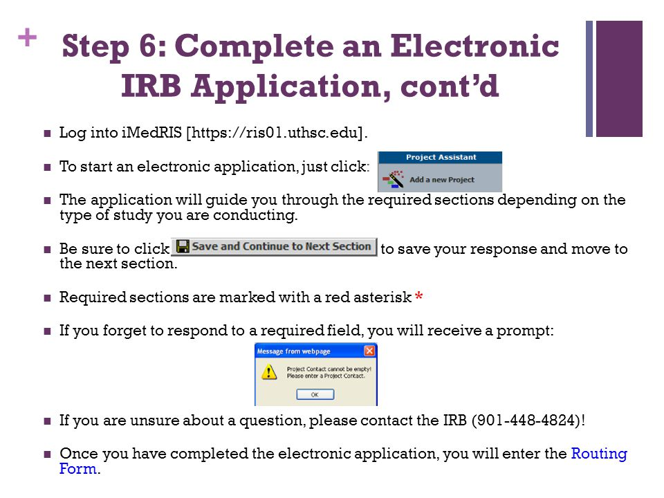Step 6: Complete an Electronic IRB Application, cont'd