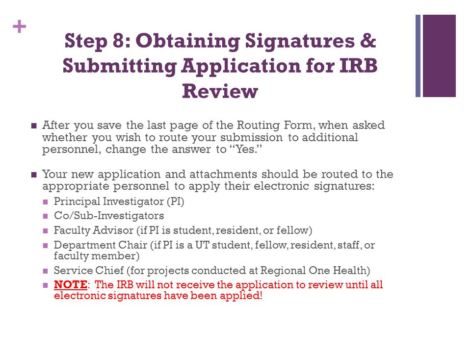 Step 8: Obtaining Signatures & Submitting Application for IRB Review