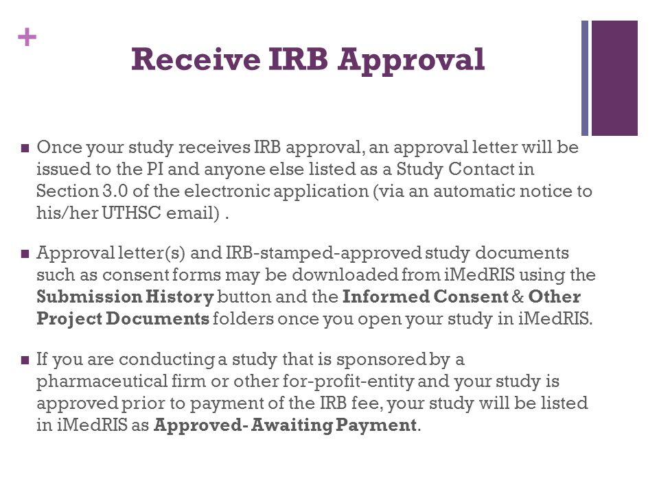 Receive IRB Approval