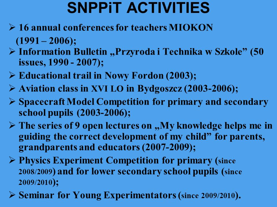 SNPPiT ACTIVITIES 16 annual conferences for teachers MIOKON