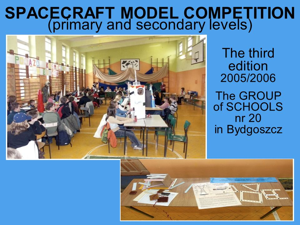 SPACECRAFT MODEL COMPETITION (primary and secondary levels)