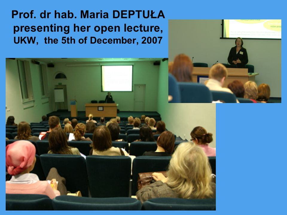 Prof. dr hab. Maria DEPTUŁA presenting her open lecture, UKW, the 5th of December, 2007