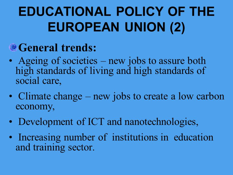 EDUCATIONAL POLICY OF THE EUROPEAN UNION (2)
