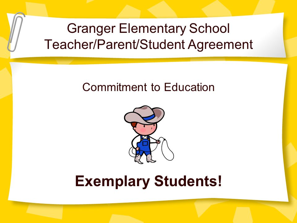 Granger Elementary School Teacherparentstudent Agreement Ppt